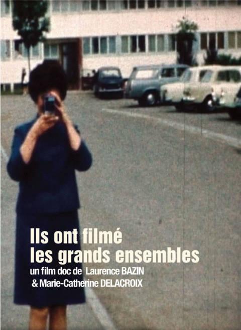 Affiche du film Ils ont filmé les grands ensembles