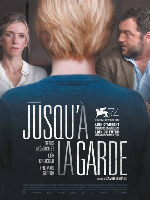 Affiche du film Jusqu'à la Garde